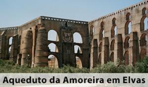 Aqueduto da Amoreira Elvas