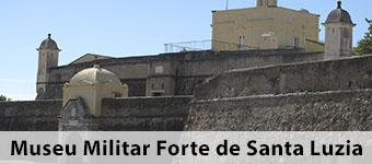 Museu Militar Forte de Santa Luzia