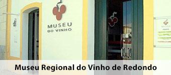 Museu Regional do Vinho de Redondo