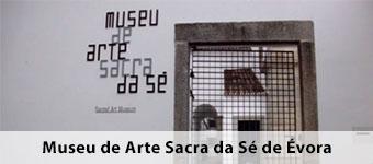 Museu de Arte Sacra da Se de Evora