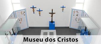 Museu dos Cristos