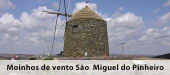 moinhos de vento S. Miguel do Pinheiro