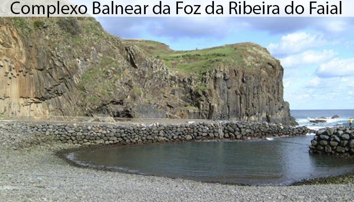 COMPLEXO BALNEAR DA FOZ DA RIBEIRA DO FAIAL