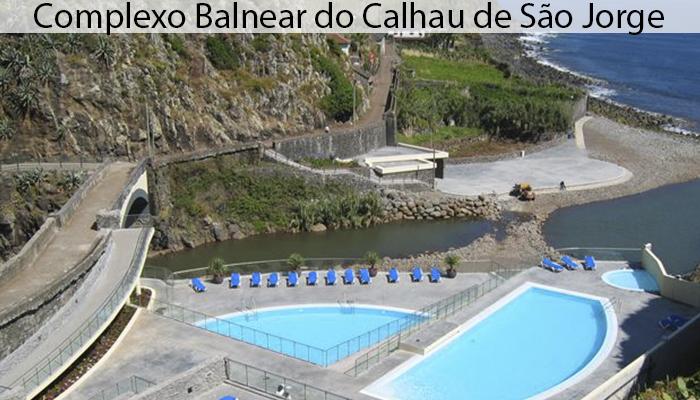 COMPLEXO BALNEAR DO CALHAU DE SaO JORGE