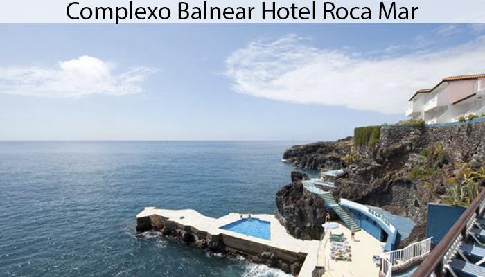 COMPLEXO BALNEAR HOTEL ROCA MAR