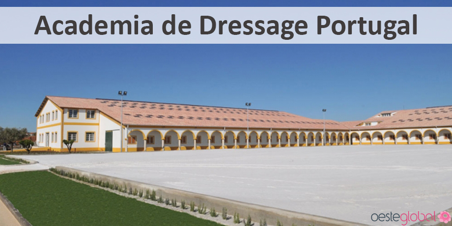 AcademiaDressagePortugal_OesteGlobal