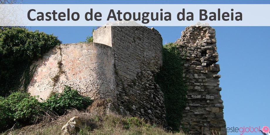 CasteloAtouguiaBaleia_OesteGlobal