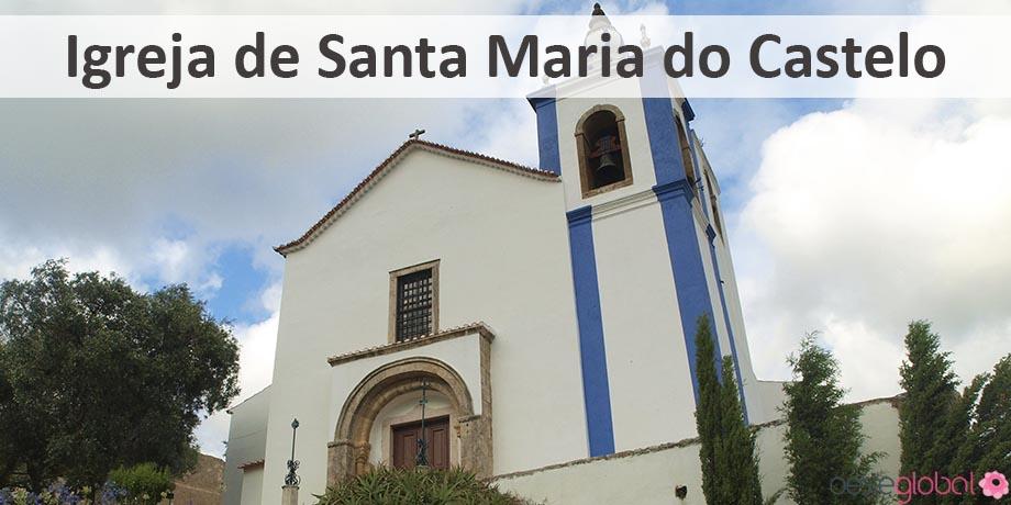 IgrejaSantaMariaCastelo_OesteGlobal