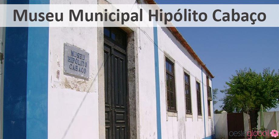 MuseuMunicipalHipolitoCabaco_OesteGlobal