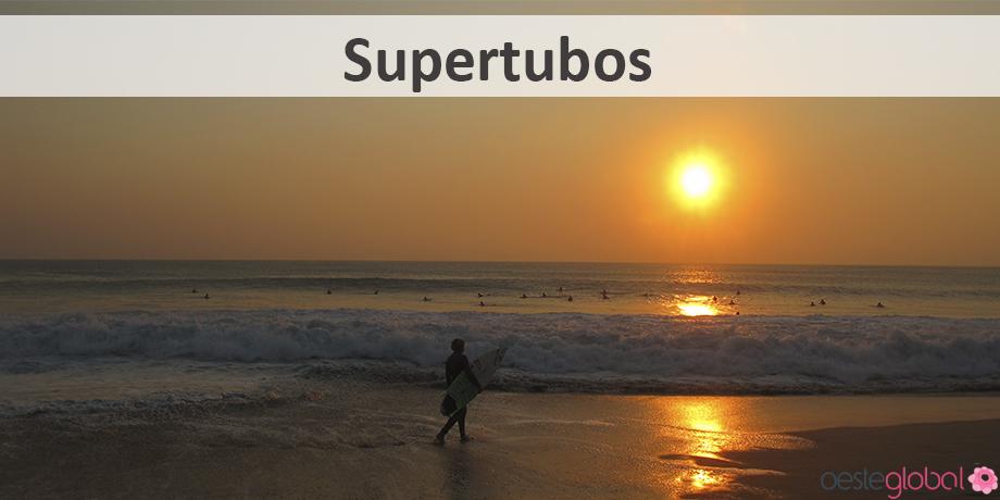 Supertubos_OesteGlobal