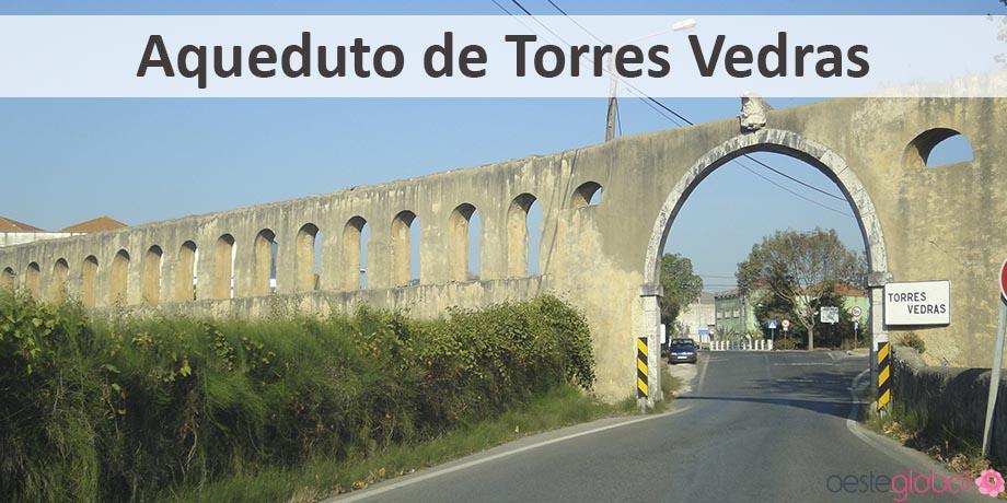 AquedutoTorresVedras_OesteGlobal